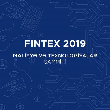 FINTEX 2019 - Maliyyə və Texnologiyalar Sammiti